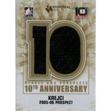 Krejčí David - 2013-14 ITG Heroes and Prospects Tenth Anniversary Jersey Montreal 1/1 No.AP92