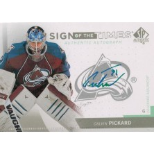 Pickard Calvin - 2013-14 SP Authentic Sign of the Times  No.SOT-PI