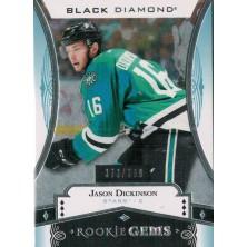 Dickinson Jason - 2016-17 Black Diamond Rookie Gems No.RG-JD