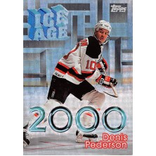 Pederson Denis - 1998-99 Topps Ice Age 2000 No.I4