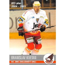 Kvetan Branislav - 2004-05 OFS No.297