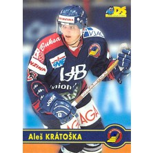 Krátoška Aleš - 1998-99 DS No.108